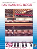 Alfred's Basic Adult Piano Course Ear Training, Bk 1 (Alfred's Basic Adult Piano Course, Bk 1)