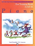 Alfred's Basic Piano Library Ear Training, Bk 1A (Alfred's Basic Piano Library, Bk 1A)