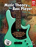 Music Theory for the Bass Player: A Comprehensive and Hands-on Guide to Playing with More Confidence...