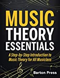 Music Theory Essentials: A Step-by-Step Introduction to Music Theory for All Musicians