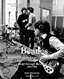 The Beatles Recording Reference Manual: Volume 2: Help! through Revolver (1965-1966) (Beatles...