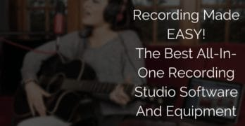 All-In-One Recording Studio Software And Equipment Review