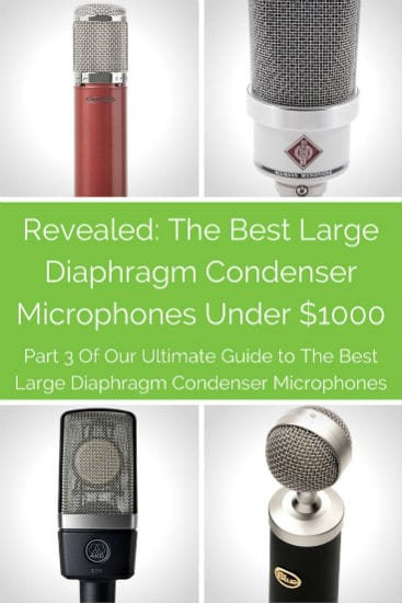 Best Large Condenser Mics Under 1000