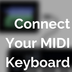 connect your midi keyboard