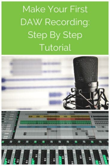 Make First DAW Recording Step By Step Tutorial
